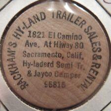 Hy-Land Trailer Sales Sacramento, CA Wooden Nickel - Token California Calif.