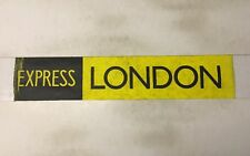 "Slough Bus Blind 258 (31"") Express London"