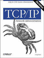 TCP/IP Network Administration by Craig Hunt (Book, 1997)
