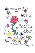 Sin Jesús No Podemos Hacer Nada by Elena Perry (2016, Paperback)