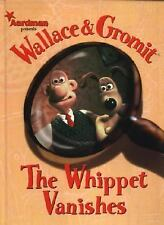 Wallace & Gromit: The Whippet Vanishes by Ian Rimmer, Jimmy Hansen