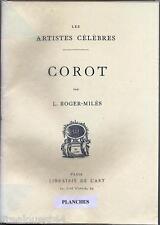 Corot Roger-Miles librairie de l'art les artistes celebres + planches à part
