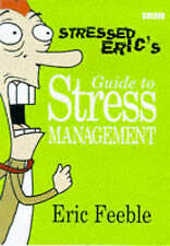 Very Good, Stressed Eric's Guide to Stress Management, Carl Gorham, Book