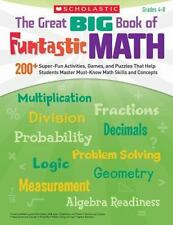 The Great BIG Book of Funtastic Math: 200+ Super-Fun Activities, Games, and Puzz