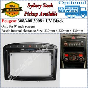 For 9 Nine Inch Screen Fascia Fits Peugeot UV Black 308 2007-2013 408 2011+*