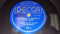 """CLYDE MCCOY ORCHESTRA Overture-I Found A New Baby/ China Boy 10"""" 78rpm Decca 422"""