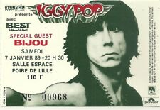 "RARE / TICKET CONCERT - IGGY POP + GUEST "" BIJOU "" LIVE A LILLE ( FRANCE ) 1989"