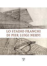Stage francs of Pier Luigi nerves