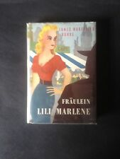 Fraulein Lili Marlene - James Wakefield Burke, SIGNED, 1st Edition 1959