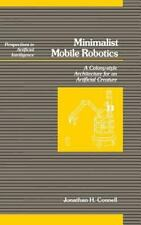 Minimalist Mobile Robotics (Perspectives in Artificial Intelligence)