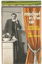 Max Afford - Mischief in the Air - pb 1974 - radio and stage plays - Australian