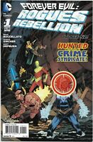 Forever Evil: Rogues Rebellion #1 - VF/NM - 2013
