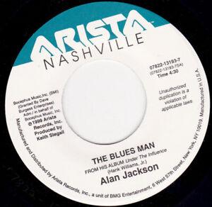 "Alan Jackson - The Blues Man  7"" 45"