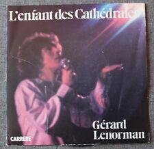 Gerard Lenorman, l'enfant des cathedrales / monsieur le grand ..., SP - 45 tours
