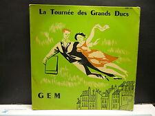 La tournée des grands ducs ALEXIS BENAVEL / SERAPHIN vous invitent ... GEM 154