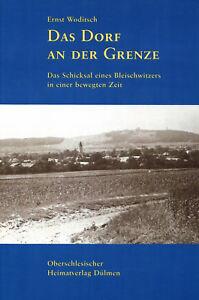 Das Dorf an der Grenze von Ernst Woditsch Bleischwitz Autobiographie Polen