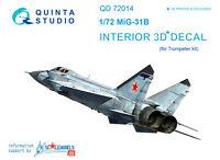 Quinta QD72014 1/72 MiG-31B 3D-Printed & coloured interior (for Trumpeter kit)