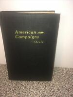 American Campaigns US Infantry 1945  Vol. 1, By Matthew Forney Steele