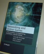 NETWORKING AND ONLINE GAMES Multiplayer Internet Games ARMITAGE Claypool 2006 HB