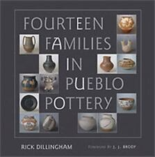 Fourteen Families in Pueblo Pottery, Dillingham, Rick, Very Good Book