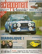 ECHAPPEMENT CLASSIC 3 NEIGE ET GLACE FORD ESCORT RS 1800 Gr4 FORD GT70 R20 4X4