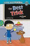 The Best Trick: A Pet Club Story (Stone Arch Readers - Level 2 (Qualit-ExLibrary