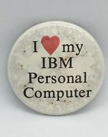 "Vintage IBM Advertising Button ""I Love My IBM Personal Computer"" Pin 2-1/8"""