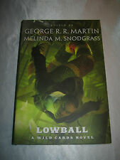Lowball A Wild Cards Novel Melinda M Snodgrass George R R Martin Signed x5 2014
