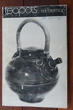 Teapots by Rick Berman - Hobbies & Craft - Scarce Title - 1980 - 1st Edition