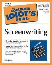 The Complete Idiot's Guide to Screenwriting Press, Skip Paperback