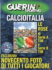 GUERIN SPORTIVO=CALCIOITALIA 2002-2003=LE ROSE DI SERIE A E SERIE B=900 FOTO