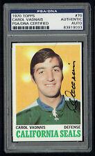 Carol Vadnais #70 signed autograph auto 1970 Topps Hockey Card PSA Slabbed