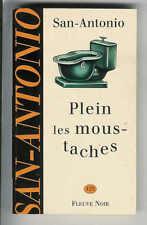 """San-Antonio : Plein les moustaches """" Editions Fleuve Noir N° 123 """""""