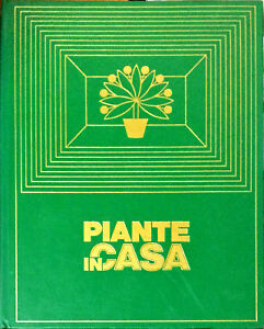 PIANTE IN CASA - RIZZOLI 1977