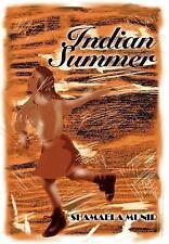 Indian Summer: By Shamaela Munir