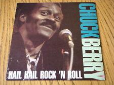 "CHUCK BERRY - HAIL HAIL ROCK 'N ROLL (MEDLEY)  7"" VINYL PS"