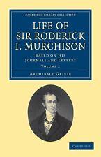 Life of Sir Roderick I. Murchison - Volume 2 (Paperback or Softback)