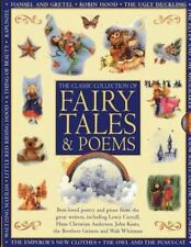 Classic Collection of Fairy Tales & Poems: Best-loved poetry and prose from the