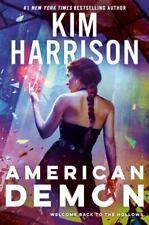 Hollows Ser.: American Demon by Kim Harrison (2020, Hardcover)