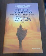L37> LA GUERRA DEI GIGANTI - STEPHEN R. DONALDSON - 2006