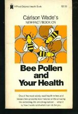 B0006CYHM4 Carlson Wades New fact book on bee pollen and your health (A Pivot