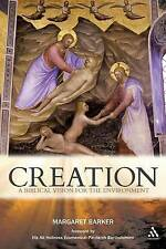 (Excellent)-Creation: A Biblical Vision for the Environmet (Paperback)-Barker, M