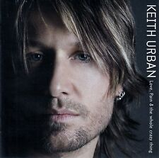 Keith urban: Love, pain & the whole Crazy thing/CD-NEUF