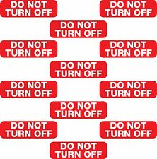12x Do Not Turn Off Switch Socket Plug Vinyl Printed Sticker Label