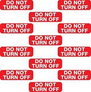 12x Do Not Turn Off Switch Socket Plug Vinyl Printed Sticker Label