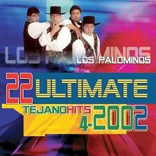 Los Palominos 22 Ultimate Tejanos Hits 2002 CD New Nuevo Sealed