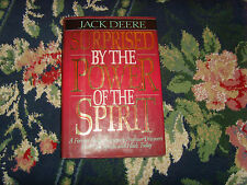 Surprised by the Power of the Spirit by Jack S. Deere (1993, Hardcover) book