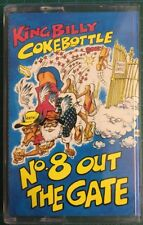 King Billy Cokebottle - No. 8 Out The Gate - Cassette Tape (C215)