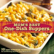 Moms Best One-Dish Suppers: 101 Easy Homemade Favorites, as Comforting Now as T