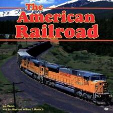 American Railroad by Mike Schafer, Jim Boyd, William F. Howes and Joe Welsh (199
